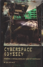 Cyberspace Odyssey. Towards a Virtual Ontology and Anthropology