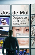 Database delirium. Lessen in culturele verwarring