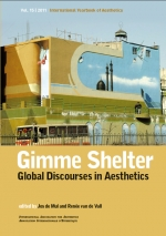 Gimme Shelter. Global Discourses in Aesthetics