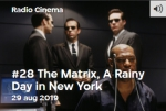 2019-08-28 (VPRO Radio Cinema) The Matrix 20 jaar