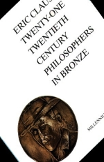 Twenty-one Twentieth Century Philosophers in Bronze